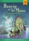 Bunyip in the Moon: A Tale from Australia by Suzanne I Barchers (Hardback, 2015)