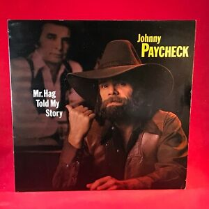 Johnny Paycheck Mr. Hag Told My Story 1981 UK Vinyl LP Excellent Merle Haggard