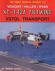 Vought/Hiller/Ryan XC-142A Tiltwing VSTOL Transport by Senior Scholar Department of Environment and Geography William Norton (Paperback / softback, 2006)