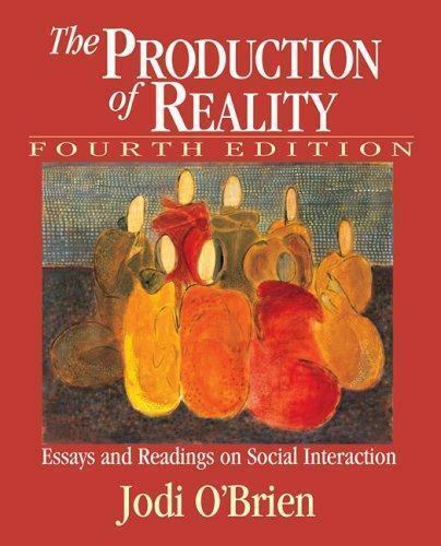 Persuasive Essay Example High School The Production Of Reality  Essays And Readings On Social Interaction By  Jodi Obrien And Peter Kollock  Paperback Revised  Ebay Essay About Good Health also Synthesis Essay The Production Of Reality  Essays And Readings On Social  English Essay Ideas