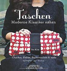 Taschen: Moderne Klassiker nähen: Clutches, Shopper... | Buch | Zustand sehr gut