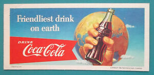 INK-BLOTTER-1956-Coca-Cola-Friendliest-Drink-Bottle-in-Hand-Globe