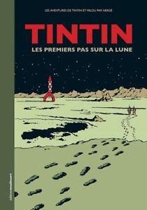 Hergé Éditions Moulinsart Tintin les premiers pas sur la Lune 24433 FR (2019)