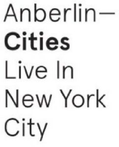 Cities-Live-In-New-York-City-Anberlin-2015-CD-NUOVO