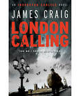 London Calling by James Craig (Paperback, 2011)