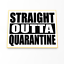 Straight Outta Quarantine Cookie Cutter /& StampVirus 2020