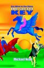 The Secret Key a Tale of Celestial Adventures for Bright Childre 9781413457148