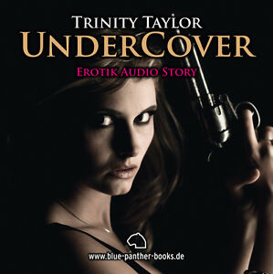 Undercover-Erotisches-Hoerbuch-1-CD-von-Trinity-Taylor-blue-panther-books