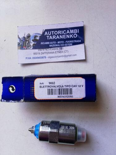 ELETTROVALVOLA TIPO CAV 12V 9002