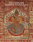 Kalamkari Temple Hangings by Rosemary Crill, Anna L Dallapiccola (Hardback, 2016)