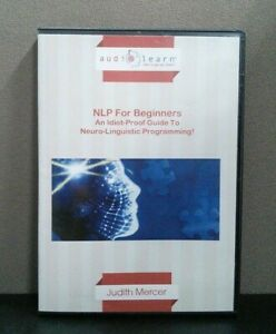 NLP For Beginners: An Idiot-Proof Guide To Neuro ...