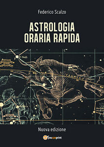 Astrologia-Oraria-Rapida-di-Federico-Scalzo-2018-Youcanprint