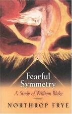 Fearful Symmetry: A Study of William Blake, Frye, Northrop, Acceptable Book