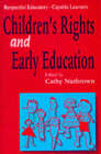 Respectful Educators - Capable Learners: Childrens Right's and Early Education by SAGE Publications Ltd (Paperback, 1996)