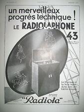 PUBLICITE DE PRESSE RADIOLA RADIOPHONE 43 FIDELITE DU SON FRENCH AD 1929