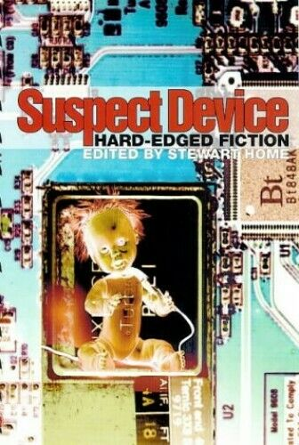 Suspect Device: Hard-Edged Fiction: Reader in Hard... by Home, Stewart Paperback