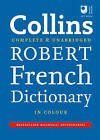 Collins Robert French Dictionary: Complete and Unabridged 9th Edition by HarperCollins Publishers (Hardback, 2010)