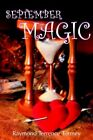 September Magic by Raymond Terrence Tormey 9781420881899 Paperback 2006