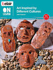 Belair on Display: Art Inspired by Different Cultures by Lilian Coppock (Paperback, 2011)