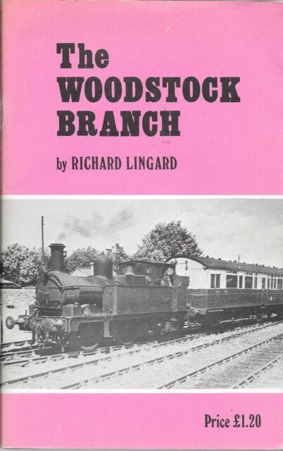 THE WOODSTOCK BRANCH by Richard Lingard Oxford Publishing Paperback 1st Ed 1973