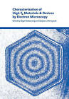 Characterization of High TC Materials and Devices by Electron Microscopy by Cambridge University Press (Paperback, 2006)