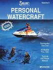 Personal Watercraft: v.2: Bombardier Sea-Doo: (All Models 1991) by (Seloc) Seloc, Seloc Publications, Nichols / Seloc (Paperback, 1999)