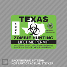 Texas Zombie Hunting Permit Sticker Decal Vinyl Usa Outbreak Response Country