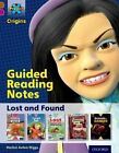 Project X Origins: Brown Book Band, Oxford Level 10: Lost and Found: Guided Reading Notes by Rachel Axten-Higgs (Paperback, 2014)