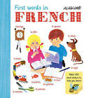 Alain Gree - First Words in French by Alain Gree (Paperback, 2016)