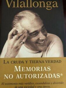 Jose Luis de Vilallonga: La cruda y tierna verdad