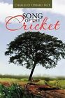 Song of the Cricket by Charles O. Uzoaru M.D. (Paperback, 2013)