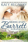 Breaking Up with Barrett: The English Brothers #1 by Katy Regnery (Paperback, 2016)