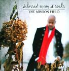 The Mission Field by Blessid Union of Souls (CD, Mar-2011, MRI Associated Labels)