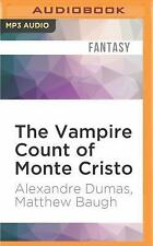 The Vampire Count of Monte Cristo by Matthew Baugh and Alexandre Dumas (2016,...