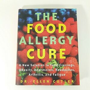 The-Food-Allergy-Cure-by-Dr-Ellen-Cutler-Hardcover-2001-Book