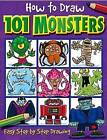 How to Draw 101 Monsters by Dan Green (Paperback, 2004)