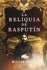 La RELIQUIA De Rasputin The Rasputin Relic 9788498006476 Paperback