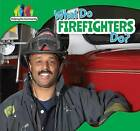 What Do Firefighters Do? by Amy Rogers (Hardback, 2015)