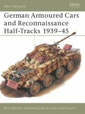 New Vanguard: German Armoured Cars and Reconnaissance Half-Tracks 1939-45 29 by Bryan Perrett (1999, Paperback)
