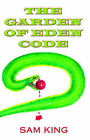 The Garden of Eden Code by Sam King (Paperback / softback, 2005)