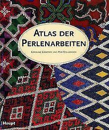Atlas der Perlen-Arbeiten: Ein illustrierter Führer...   Buch   Zustand sehr gut