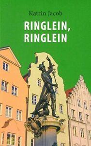 Ringlein, Ringlein – der zweite Fall von Charlotte Schwab (Katrin Jacob)