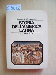 IL MONDO CONTEMPORANEO - STORIA DELL'AMERICA LATINA - LA NUOVA ITALIA EDITRICE
