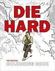 Die Hard: The Official Colouring Book by Twentieth Century Fox (Paperback, 2016)
