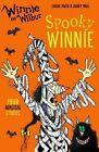 Winnie and Wilbur: Spooky Winnie by Laura Owen (Paperback, 2016)