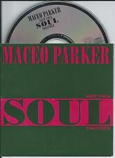 MACEO PARKER - Keep your soul together CD SINGLE 5TR CARDSLEEVE 1993 RARE!!