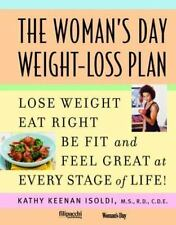 New! Woman's Day Weight Loss Plan by Kathy Isoldi Eat Right, Be Fit, Feel Great!