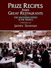 Prize Recipes from Great Restaurants: The Southern States & the Tropics by James Stronman (Paperback, 1983)
