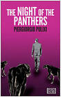 The Night of the Panthers by Piergiorgio Pulixi (Paperback, 2015)