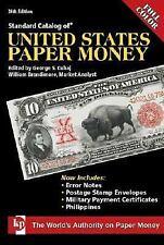 Standard Catalog of United States Paper Money (Standard Catalog of U.S. Paper Mo